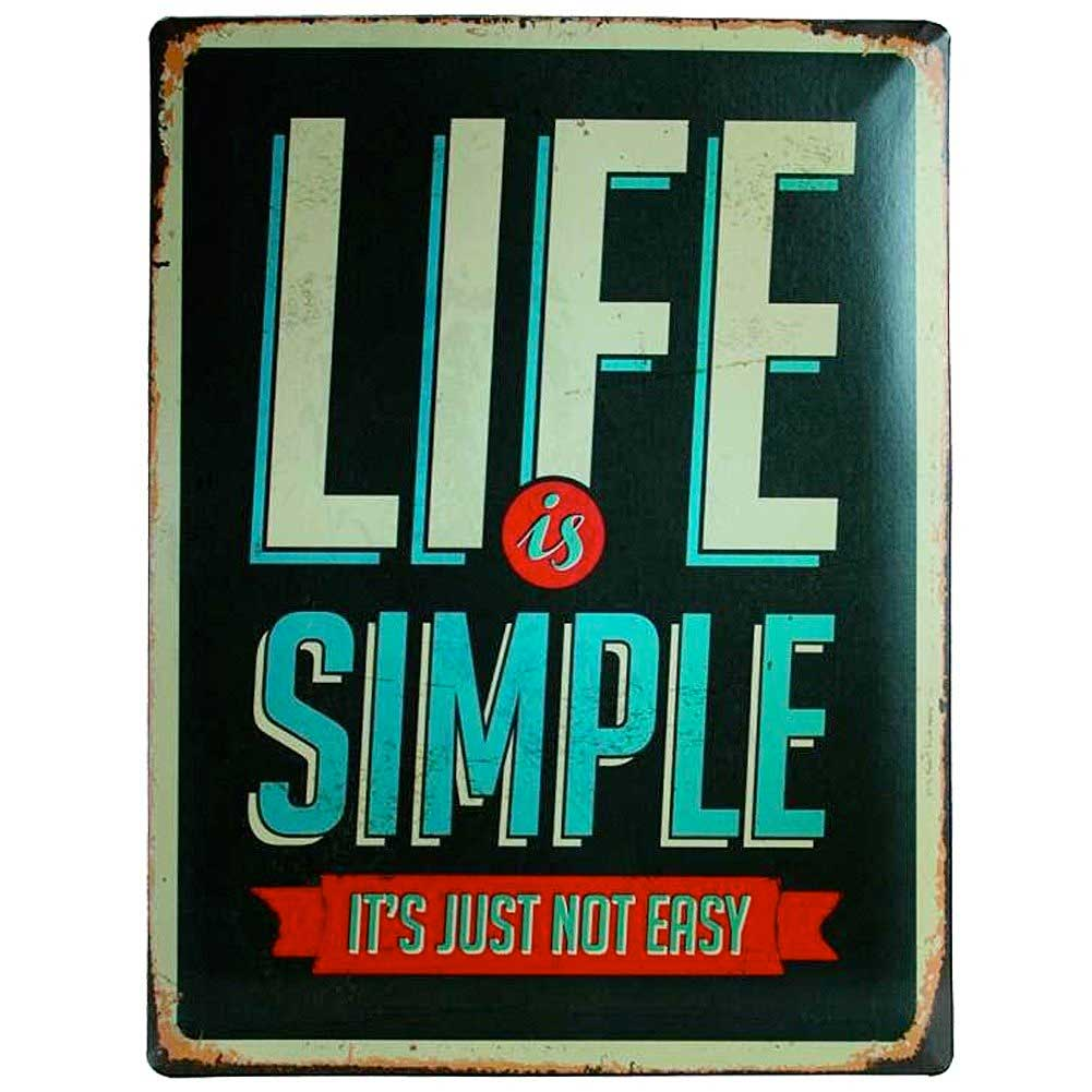 Targa di metallo vintage life is simple it's just not easy retrò parete.